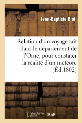 Relation D'Un Voyage Fait Dans Le Departement: Biot-J-B