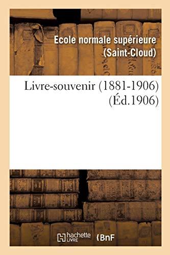 Livre-Souvenir 1881-1906 (Paperback)