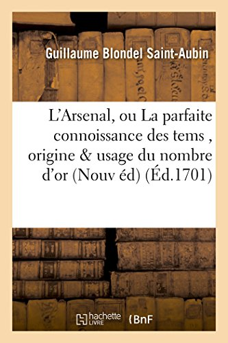 L Arsenal, Ou La Parfaite Connoissance Des: Blondel Saint-Aubin-G
