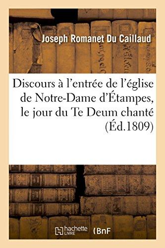 Discours Prononce A L Entree de L: Joseph Romanet Du