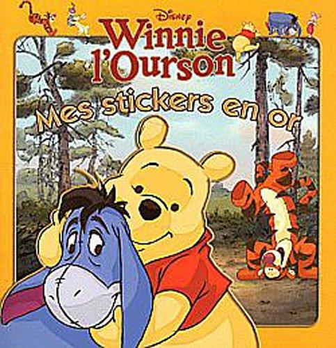 Winnie, Mes Stickers en or: Walt Disney
