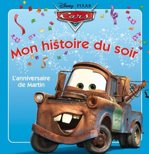 9782014601503: Cars : Martin F�te son anniversaire, Mon histoire du soir
