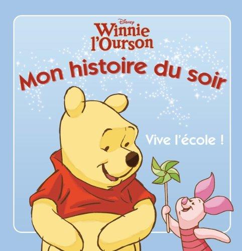 9782014601510: Winnie L'ourson : VIve l'école !