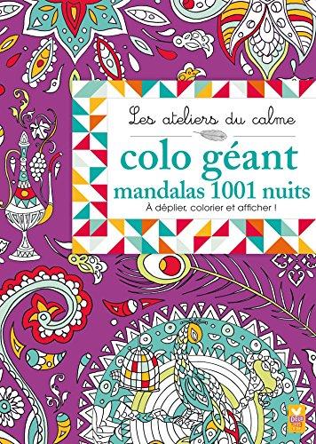 9782014602371: ATELIERS DU CALME : COLO GEANT MANDALAS 1001 NUITS
