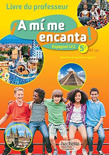 9782014626940 Espagnol 5e Lv2 A1 A2 A Mi Me Encanta
