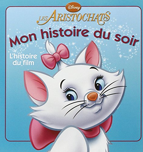 9782014628746: Les Aristochats (Mon histoire du soir)