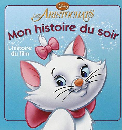 Les Aristochats, Mon Histoire Du Soir: Disney, Walt
