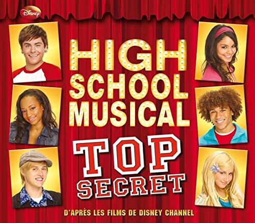 9782014632460: High School Musical : Top Secret
