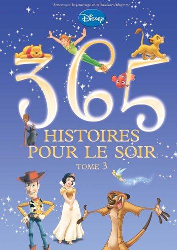 Coloriage Disney Tome 3.9782014632484 365 Histoires Pour Le Soir Tome 3 Abebooks