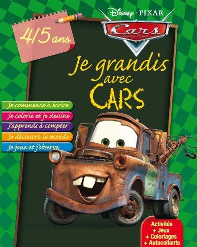 Je grandis avec Cars 4/5 ans: Walt Disney