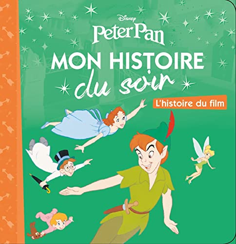 9782014635669: Peter Pan, Mon Histoire Du Soir (French Edition)