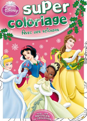 Princesses Un Noël Magique, SUPER COLORIAGE NOËL (2014636265) by [???]