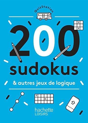 200 SUDOKUS ET AUTRES JEUX DE LOGIQUE: TAJOURI NAJI