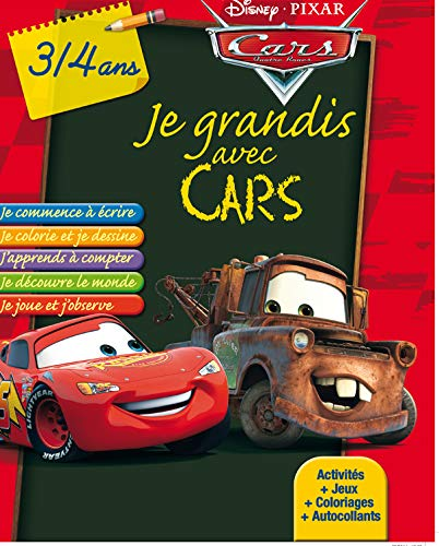 Je grandis avec Cars : 3/4 ans: Disney Pixar
