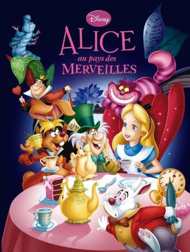 9782014639193: ALICE AU PAYS DES MERVEILLES - Disney Cinéma