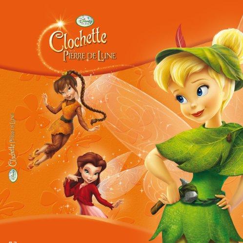 9782014639827: Clochette et la pierre de lune (French Edition)