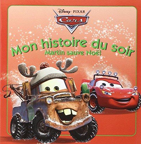 9782014640007: Cars, mon histoire du soir : Martin sauve No�l