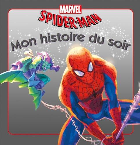 9782014640229: spider-man, mon histoire du soir