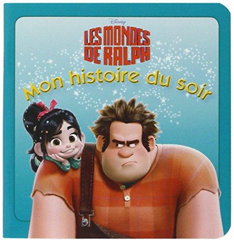 9782014642148: Les mondes de Ralph, mon histoire du soir