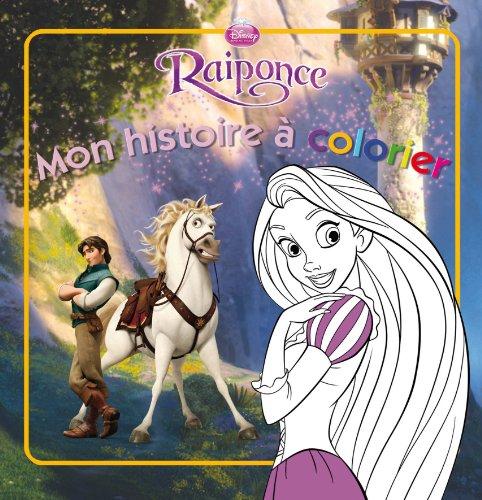Raiponce : Mon histoire à colorier: Disney