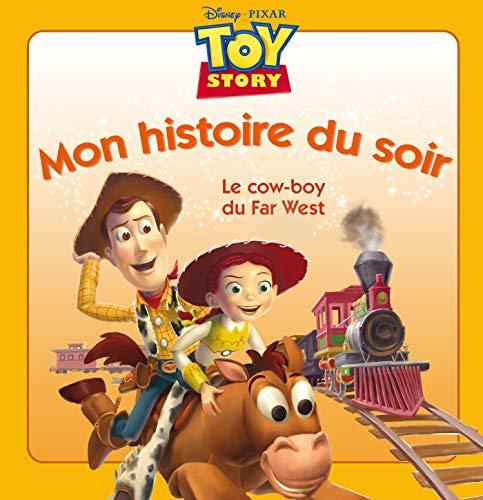 9782014643503: Toy Story, le cow-boy du Far West