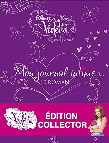 9782014645576: Violetta : Le Journal intime version collector! (roman)