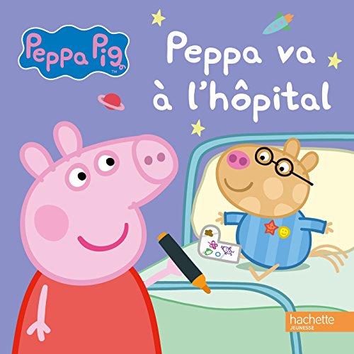 9782014648379: Peppa Pig va à l'hôpital