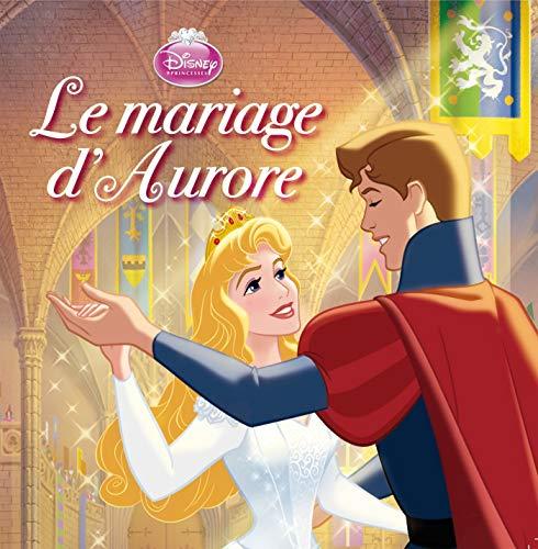9782014648805: Le mariage d'Aurore : La Belle au Bois dormant