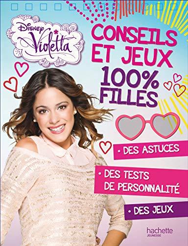 9782014651805: Violetta, conseils et jeux 100% filles : Avec un stylo