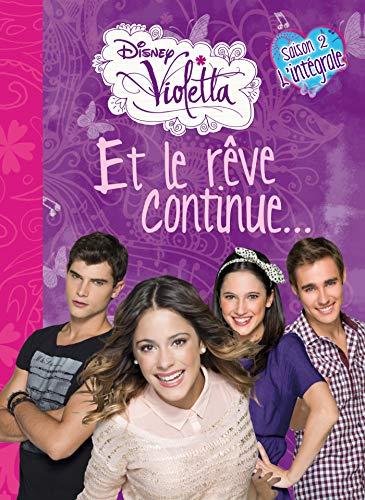 9782014651874: Violetta, et le rêve continue : Saison 2, l'intégrale