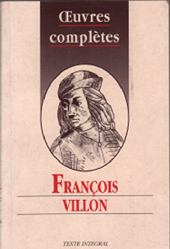 Oeuvres completes de villon 010397 (Hdos G.d.): Villon-F