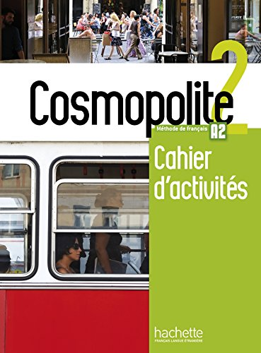 9782015135342: Cosmopolite. Cahier. Per le Scuole superiori. Con espansione online. Con CD-Audio [Lingua francese]: 2