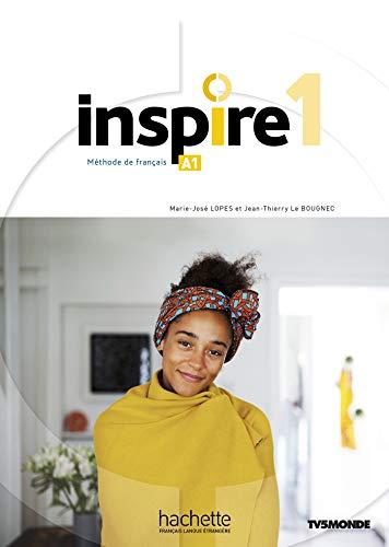 9782015135755: Inspire 1. Livre eleve. Per le Scuole superiori. Con e-book. Con espansione online. Con DVD-ROM: Méthode de FLE