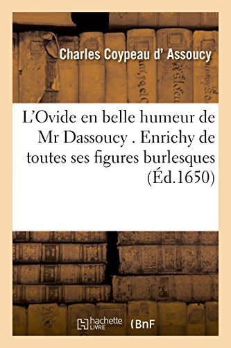 L'Ovide En Belle Humeur de MR Dassoucy: D. Assoucy-C