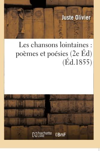 Les Chansons Lointaines: Poemes Et Poesies: Olivier-J
