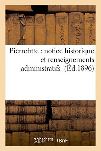 Pierrefitte notice historique et renseignements administratifs Histoire: Bournon, Fernand