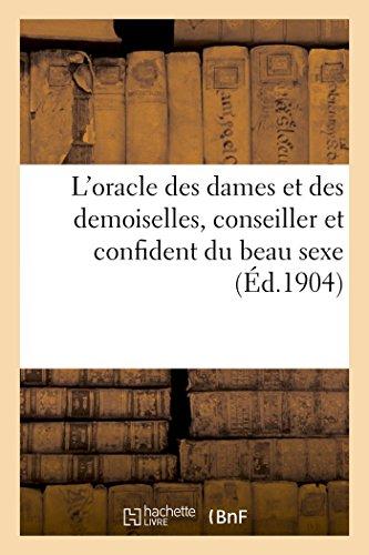 L'Oracle Des Dames Et Des Demoiselles, Conseiller: E. Guerin