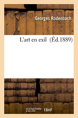9782016163757: L'Art En Exil (Litterature) (French Edition)