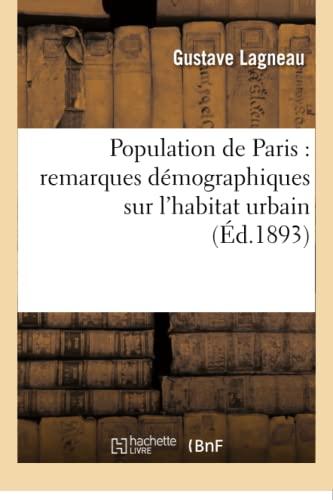 Population De Paris : Remarques Demographiques Sur