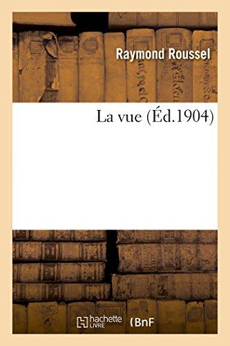 La Vue: Roussel, Raymond