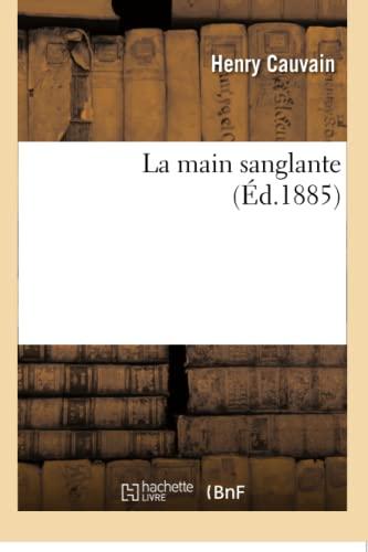 9782016171998: La Main Sanglante (Litterature) (French Edition)