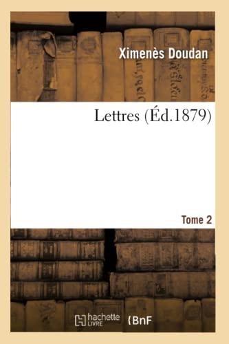 Lettres Tome 2 - Doudan-X (author)