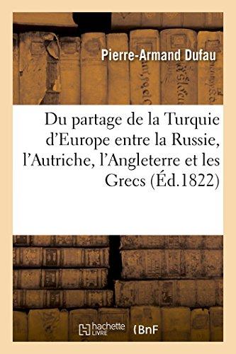 Du Partage de La Turquie D'Europe Entre: Dufau, Pierre-Armand