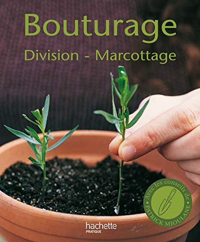 9782016209622: Bouturage, division, marcottage