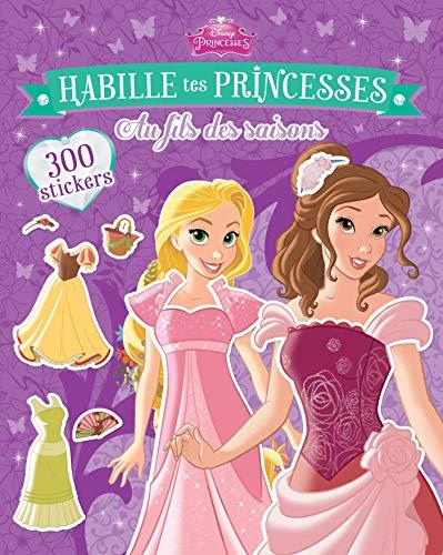 9782016209813: Habille tes princesses, au fil des saisons : Avec 300 stickers