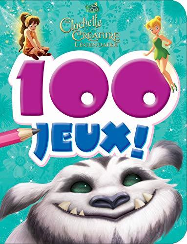 9782016209929: Clochette & la créature légendaire : 100 jeux