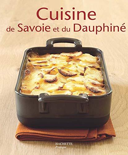 9782016210000: Cuisine de Savoie et du Dauphiné