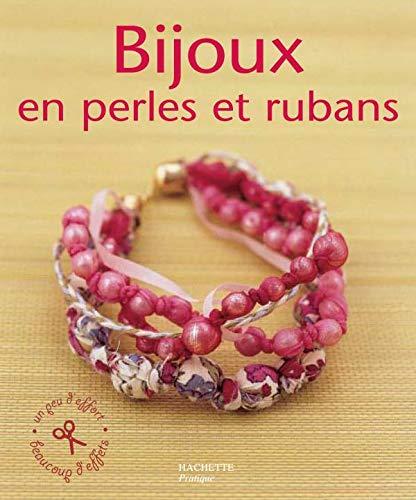 9782016210062: Bijoux en perles et en rubans