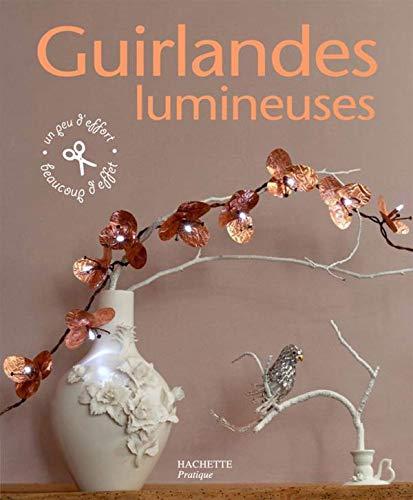 9782016210178: Guirlandes lumineuses