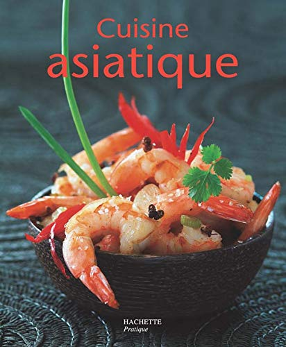 9782016210413: Cuisine asiatique